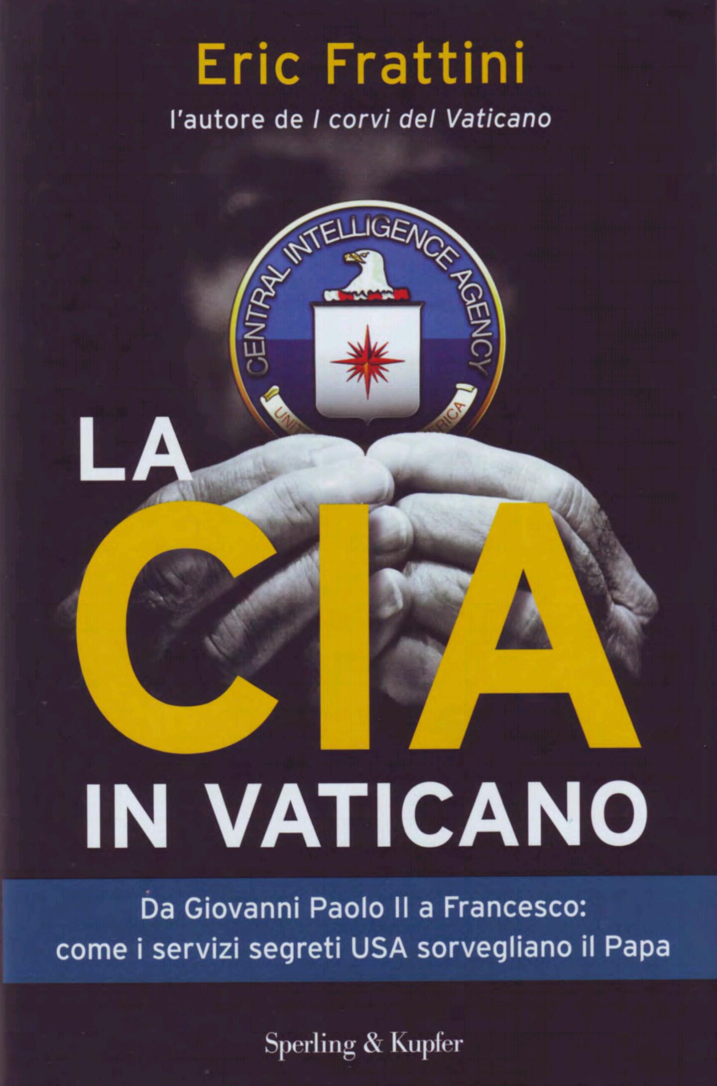 وكالة الاستخبارات الأمريكية وحاضرة الفاتيكان/بقلم:عزالدين عناية