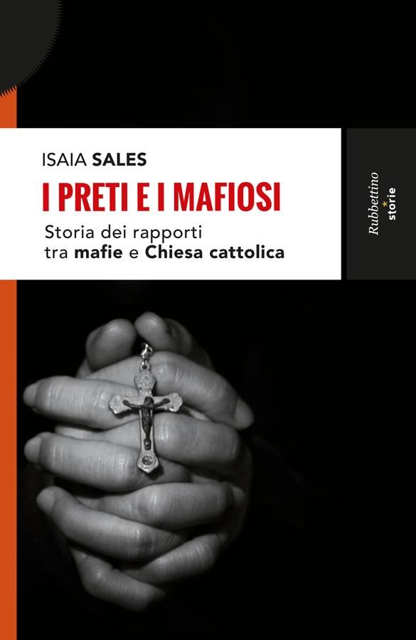 رهبان الكنيسة وأباطرة المافيا تاريخ علاقة المافيا بالكنيسة الكاثوليكية/ إيسايا سالِز